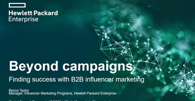 Beyond Campaigns: Finding Success with B2B Influencer Marketing