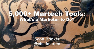 5,000+ Martech Tools: What's a Marketer to Do?