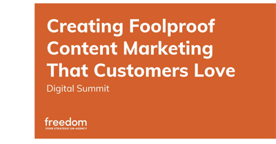 Creating Foolproof Content Marketing that Customers Love