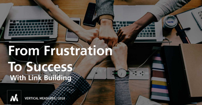 From Frustration to Success with Link Building