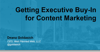 Getting Executive Buy-In for Content Marketing