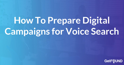 How To Prepare For Voice Search To Change Customer Discovery