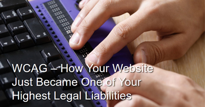 How Your Website Just Became One of Your Highest Legal Liabilities