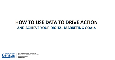 How to Use Data to Drive Action and Achieve Your Digital Marketing Goals