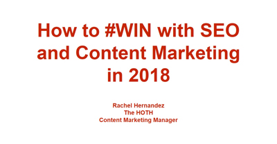 How to Win With SEO and Content Marketing in 2018