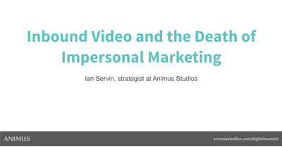 Inbound Video and the Death of Impersonal Marketing