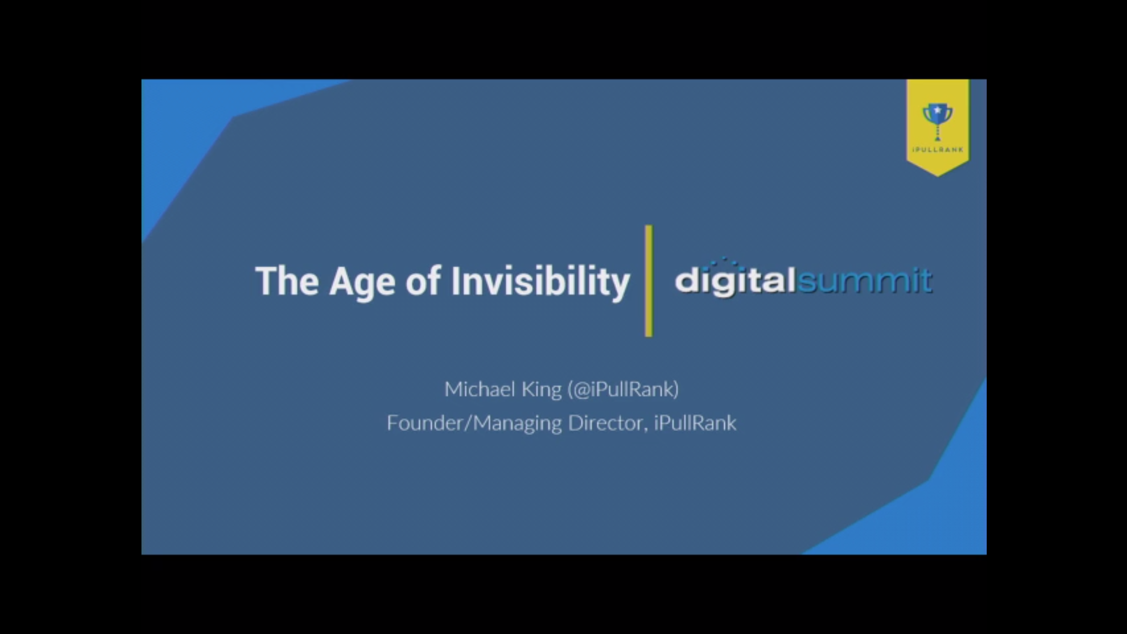 The Age of Invisibility