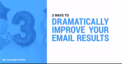 Three Ways to Dramatically Improve Your Email Results