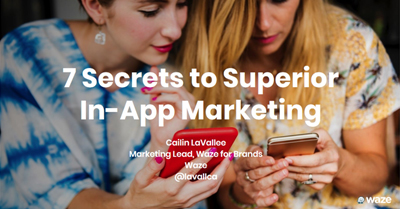 7 Secrets to Superior In-App Marketing