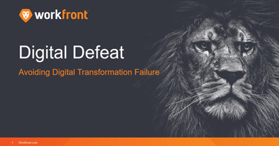 Digital Defeat: Avoiding Digital Transformation Failure
