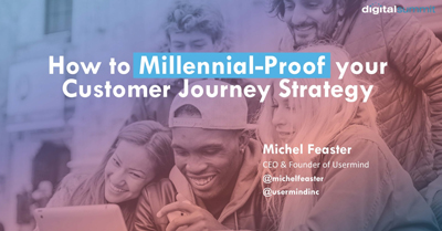 How to Millennial-Proof Your Customer Journey Strategy