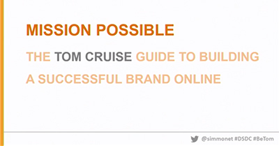 Mission Possible: The Tom Cruise Guide to Building Your Brand for Search Success
