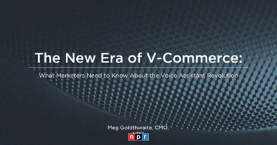 The New Era of V-Commerce: What Marketers Need to Know About the Voice Assistant Revolution