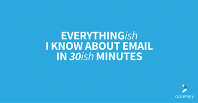 Everything You Shoud Know About Email in 30ish Minutes
