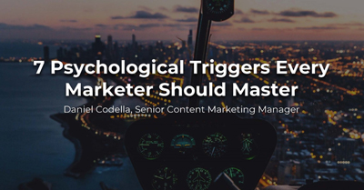 Seven Psychological Triggers Every Marketer Should Master
