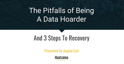 The Pitfalls of Being a Data Hoarder and 3 Steps to Recovery