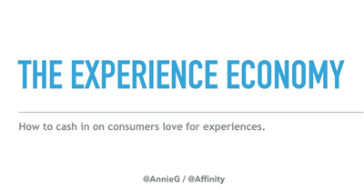 Cashing in on the Experience Economy