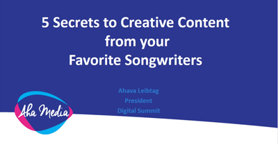 Five Secrets to Creative Content From Your Favorite Songwriters
