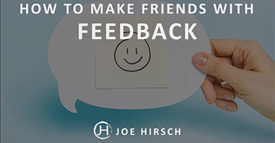 How Marketers Can Make Feedback Their Friend