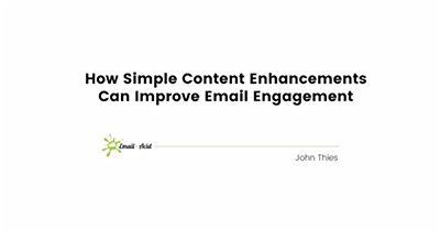 How Simple Content Enhancements Can Improve Email Engagement