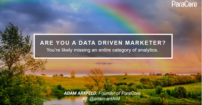 Are You a Data-Driven Marketer? You're Likely Missing an Entire Category of Analytics