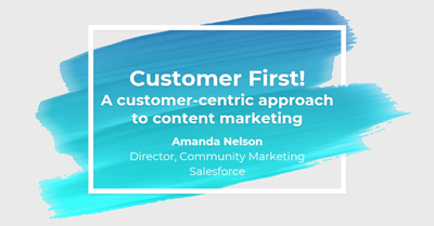 Customer First! How to Build an Amazing Customer-Centric Approach to Content Marketing