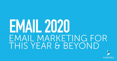 Email 2020: Email Marketing for This Year & Beyond