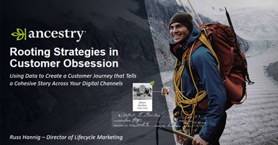 Be Customer Obsessed: Using Data to Create a Cohesive Customer Journey across Digital Channels