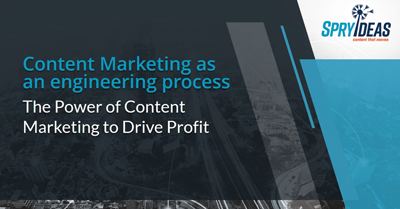 Content Marketing As An Engineering Process