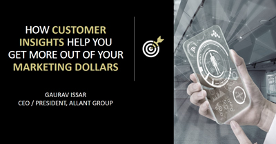 Get More for your Marketing Dollars with Customer Insights