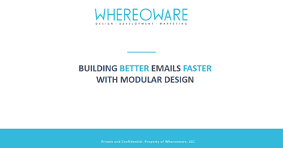 How to Build Better Emails Faster with Modular Design