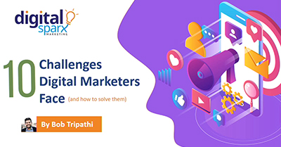 10 Challenges Digital Marketing Leaders Face (and how to solve them)