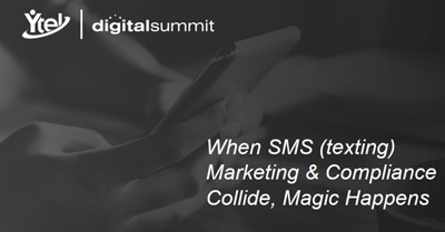 When SMS (texting) Marketing & Compliance Collide, Magic Happens
