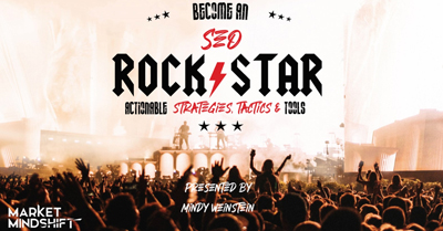 Become an SEO Rockstar: Actionable Strategies, Tactics & Tools