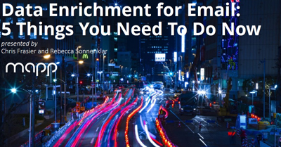 Data Enrichment for Email: 5 Things You Need to Do Now