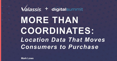 More than Coordinates: Use Location Data to Get Customers From Hello to Purchase Faster
