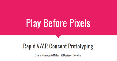 Play Before Pixels: Rapid V/AR Concept Prototyping
