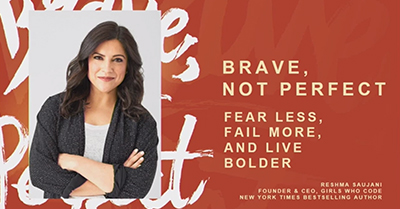 Brave, Not Perfect: A Conversation with Reshma Saujani, Founder of Girls Who Code