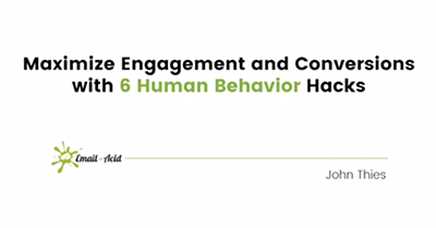 Maximize Engagement and Conversions with 6 Human Behavior Hacks