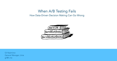When A/B Testing Fails: How Data-Driven Decision Making Can Go Wrong