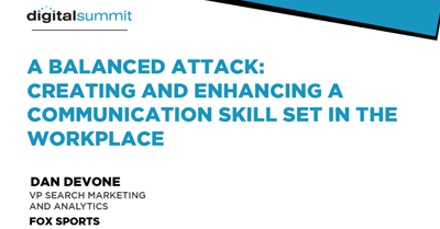 A Balanced Attack: Creating and Enhancing a Communication Skill Set in the Workplace
