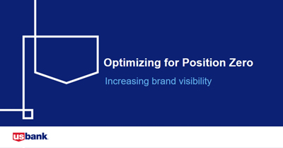 Optimizing for Position Zero:  Increasing Brand Visibility