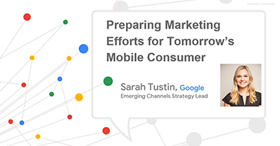 Preparing Marketing Efforts for Tomorrow's Mobile Consumer