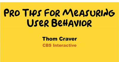 Pro Tips for Measuring User Behavior