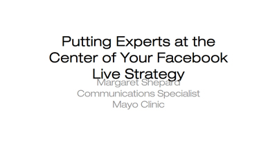 Putting Experts at the Center of Your Facebook Live Strategy