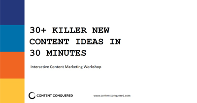 30+ Killer New Content Ideas in 30 Minutes