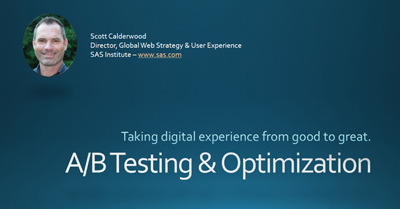 A/B Testing & Optimization: How to Take Your Digital Web Efforts From Good to Great