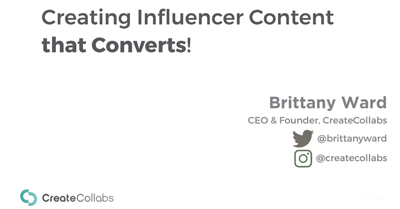 Creating Influencer Content that Converts!