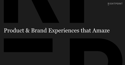 Delivering Products & Brand Experiences that Amaze