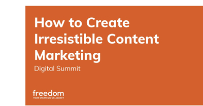 How to Create Irresistible Content Marketing
